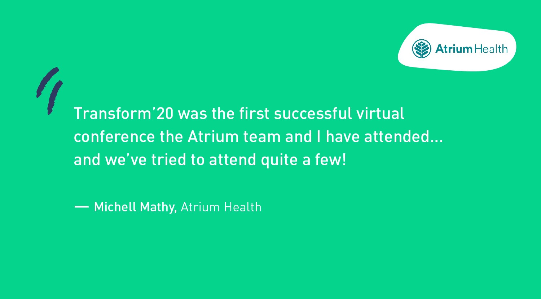 Atrium Health testimonial - Transform'20 virtual conference